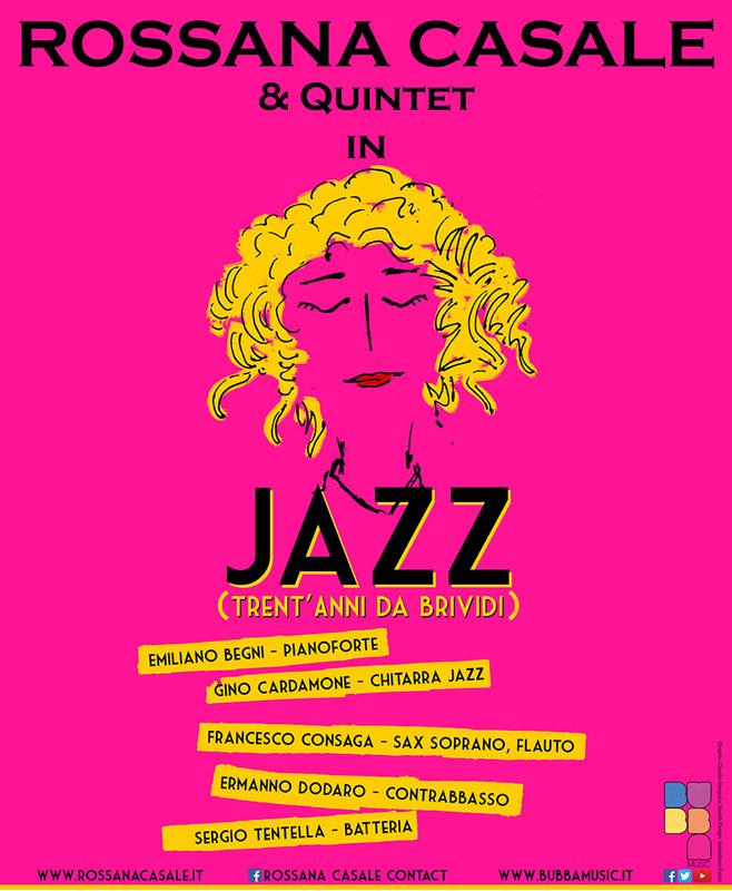 Locandina - Rossana Casale & Quintet in Jazz: Trent'anni da brividi