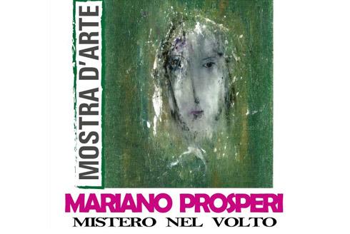 """Visita guidata della mostra d'arte """"Mistero nel volto"""" di Mariano Prosperi"""