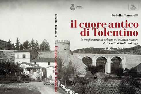 """Presentazione del libro """"Il cuore antico di Tolentino"""" di Isabella Tonnarelli"""
