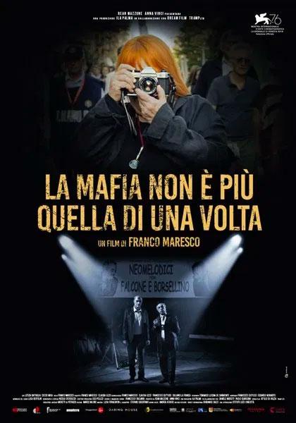 Locandina - La mafia non è più quella di una volta
